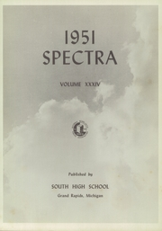 Page 5, 1951 Edition, South High School - Spectra Yearbook (Grand Rapids, MI) online yearbook collection