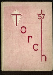 1957 Edition, Western Michigan Christian High School - Torch Yearbook (Muskegon, MI)