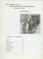 Page 6, 1958 Edition, Western Michigan Christian High School - Torch Yearbook (Muskegon, MI) online yearbook collection