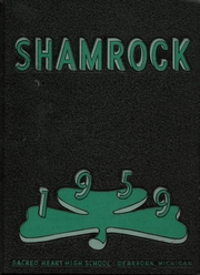Page 1, 1959 Edition, Sacred Heart High School - Shamrock Yearbook (Dearborn, MI) online yearbook collection