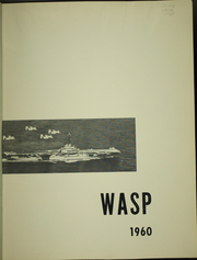 Page 5, 1960 Edition, Wasp (CVS 18) - Naval Cruise Book online yearbook collection