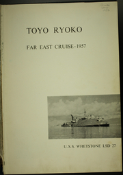 Page 5, 1957 Edition, Whetstone (LSD 27) - Naval Cruise Book online yearbook collection