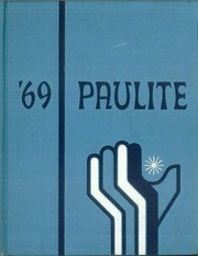 1969 Edition, St Paul High School - Paulite Yearbook (Grosse Pointe Farms, MI)