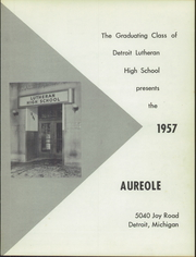 Page 5, 1957 Edition, Lutheran High School - Aureole Yearbook (Detroit, MI) online yearbook collection