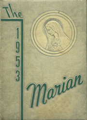 1953 Edition, Sweetest Heart of Mary High School - Marian Yearbook (Detroit, MI)