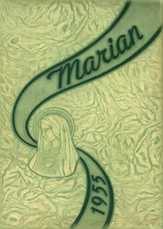 1955 Edition, Sweetest Heart of Mary High School - Marian Yearbook (Detroit, MI)