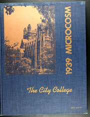 1939 Edition, City College of New York - Microcosm Yearbook (New York City, NY)