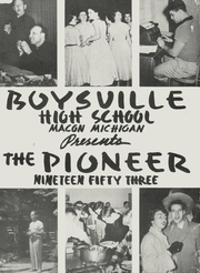 1953 Edition, Boysville High School - Pioneer Yearbook (Macon, MI)