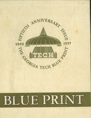 Georgia Institute of Technology - Blueprint Yearbook (Atlanta, GA) online yearbook collection, 1957 Edition, Page 1