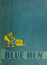1953 Edition, University of Delaware - Blue Hen Yearbook (Newark, DE)