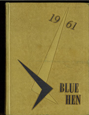 1961 Edition, University of Delaware - Blue Hen Yearbook (Newark, DE)