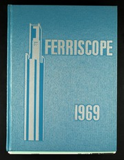 Ferris State University - Ferriscope Yearbook (Big Rapids, MI) online yearbook collection, 1969 Edition, Page 1