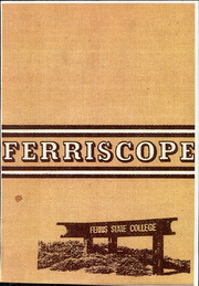Ferris State University - Ferriscope Yearbook (Big Rapids, MI) online yearbook collection, 1977 Edition, Page 1