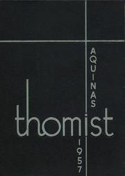 1957 Edition, Aquinas College - Thomist Yearbook (Grand Rapids, MI)