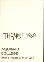 Page 5, 1968 Edition, Aquinas College - Thomist Yearbook (Grand Rapids, MI) online yearbook collection