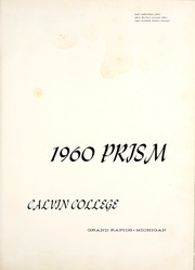 Page 5, 1960 Edition, Calvin College - Prism Yearbook (Grand Rapids, MI) online yearbook collection