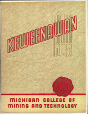 1949 Edition, Michigan Technological University - Keweenawan Yearbook (Houghton, MI)