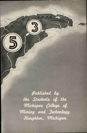 Page 7, 1953 Edition, Michigan Technological University - Keweenawan Yearbook (Houghton, MI) online yearbook collection