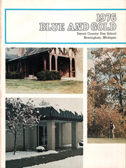 Page 5, 1976 Edition, Detroit Country Day School - Blue and Gold Yearbook (Birmingham, MI) online yearbook collection