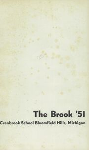 Page 5, 1951 Edition, Cranbrook School - Brook Yearbook (Bloomfield Hills, MI) online yearbook collection