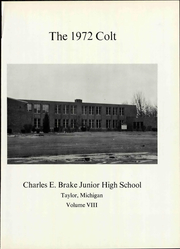 Page 3, 1972 Edition, Brake Junior High School - Colt Yearbook (Taylor, MI) online yearbook collection