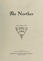 Page 7, 1904 Edition, Northern Illinois University - Norther Yearbook (DeKalb, IL) online yearbook collection