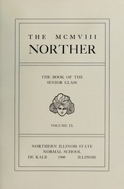Page 9, 1908 Edition, Northern Illinois University - Norther Yearbook (DeKalb, IL) online yearbook collection