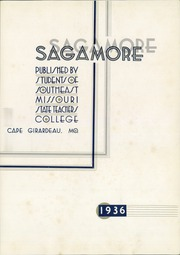 Page 7, 1936 Edition, Southeast Missouri State University - Sagamore Yearbook (Cape Girardeau, MO) online yearbook collection