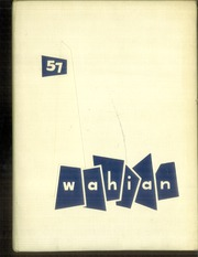 1957 Edition, Washburn High School - Wahian Yearbook (Minneapolis, MN)