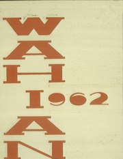 1962 Edition, Washburn High School - Wahian Yearbook (Minneapolis, MN)