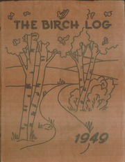 1949 Edition, East High School - Birch Log Yearbook (Duluth, MN)