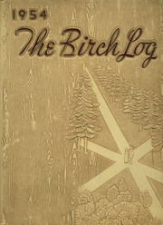 1954 Edition, East High School - Birch Log Yearbook (Duluth, MN)