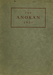 1931 Edition, Anoka High School - Anokan Yearbook (Anoka, MN)