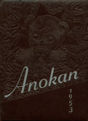 1953 Edition, Anoka High School - Anokan Yearbook (Anoka, MN)