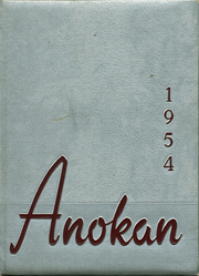 1954 Edition, Anoka High School - Anokan Yearbook (Anoka, MN)