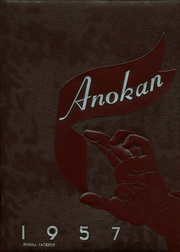 1957 Edition, Anoka High School - Anokan Yearbook (Anoka, MN)