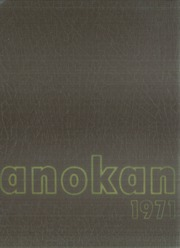 1971 Edition, Anoka High School - Anokan Yearbook (Anoka, MN)
