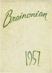 1957 Edition, Brainerd High School - Brainonian (Brainerd, MN)