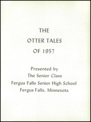 Page 5, 1957 Edition, Fergus Falls High School - Otter Tales Yearbook (Fergus Falls, MN) online yearbook collection