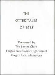 Page 5, 1958 Edition, Fergus Falls High School - Otter Tales Yearbook (Fergus Falls, MN) online yearbook collection
