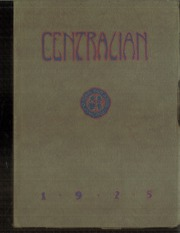 1925 Edition, Central High School - Centralian Yearbook (Minneapolis, MN)