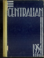1934 Edition, Central High School - Centralian Yearbook (Minneapolis, MN)