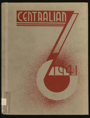1941 Edition, Central High School - Centralian Yearbook (Minneapolis, MN)