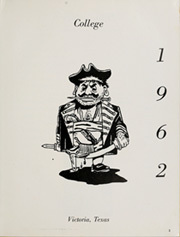 Page 7, 1962 Edition, Victoria College - Pirate Yearbook (Victoria, TX) online yearbook collection