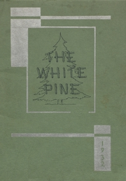 1932 Edition, Cloquet High School - White Pine Yearbook (Cloquet, MN)