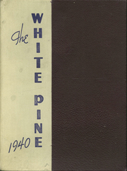 1940 Edition, Cloquet High School - White Pine Yearbook (Cloquet, MN)