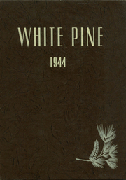 1944 Edition, Cloquet High School - White Pine Yearbook (Cloquet, MN)