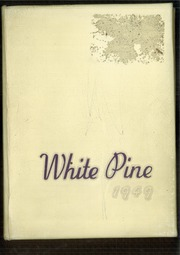 1949 Edition, Cloquet High School - White Pine Yearbook (Cloquet, MN)
