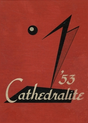 Page 1, 1953 Edition, Cathedral High School - Cathedralite Yearbook (St Cloud, MN) online yearbook collection