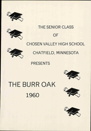 Page 7, 1960 Edition, Chosen Valley High School - Burr Oak Yearbook (Chatfield, MN) online yearbook collection